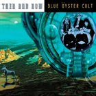 BLUE ÖYSTER CULT Then And Now album cover