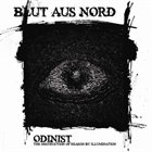 BLUT AUS NORD Odinist: The Destruction of Reason by Illumination album cover