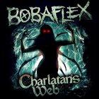 BOBAFLEX Charlatan's Web album cover