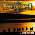 BOLT THROWER ...For Victory album cover