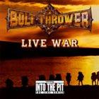 BOLT THROWER Live War album cover