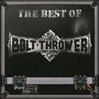 BOLT THROWER The Best of Bolt Thrower album cover