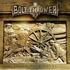BOLT THROWER Those Once Loyal album cover