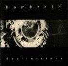 BOMBRAID Destinations album cover