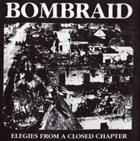 BOMBRAID Elegies From A Closed Chapter album cover