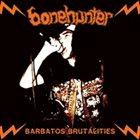 BONEHUNTER Barbatos Brutalities album cover