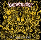 BONEHUNTER Turn Up the Evil album cover