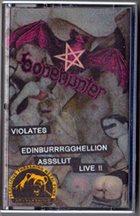 BONEHUNTER Violates Edinburrrgghellion Asslut Live !! album cover