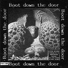 BOOT DOWN THE DOOR No One Can Pollute It / Boot Down The Door album cover