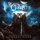 BORN OF OSIRIS The Eternal Reign album cover