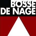 BOSSE-DE-NAGE Bosse-de-Nage (II) album cover