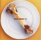 BOW WOW Bow Wow #1 album cover