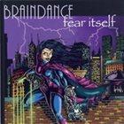 BRAINDANCE Fear Itself album cover