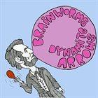 BRAINWORMS Brainworms / Dynamite Arrows album cover