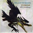 BRAINWORMS Split Record(ing) album cover