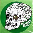 BREATHER RESIST Full Of Tongues album cover