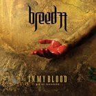 BREED 77 — In My Blood (En Mi Sangre) album cover