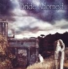BRIDE ADORNED Blessed Stillness album cover