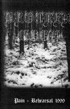 BROCKEN MOON Pain - Rehearsal 1999 album cover