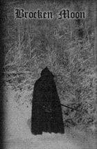 BROCKEN MOON Pain Rehearsal / Schattenlicht des Mondes album cover