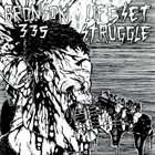 BRONSON 335 Bronson 335 / Life Set Struggle album cover