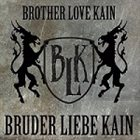 BROTHER LOVE KAIN Bruder Liebe Kain album cover
