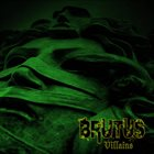 BRUTUS Villains album cover