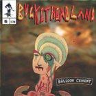 BUCKETHEAD Pike 6 - Balloon Cement album cover