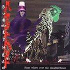 BUCKETHEAD Somewhere Over the Slaughterhouse album cover