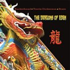 BUCKETHEAD The Dragons Of Eden (with Travis Dickerson and Brain) album cover