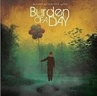BURDEN OF A DAY Blessed Be Our Ever After album cover