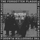 BURDEN OF THE NOOSE The Forgotten Plague album cover
