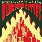 BURNING CITIES Architecture Of The Burning Cities album cover