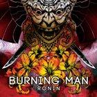 BURNING MAN Ronin album cover