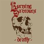 BURNING SAVIOURS Death album cover