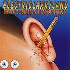 BUTTHOLE SURFERS Electriclarryland album cover