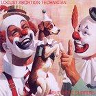 BUTTHOLE SURFERS Locust Abortion Technician album cover