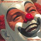BUTTHOLE SURFERS Locust Abortion Technician EP album cover