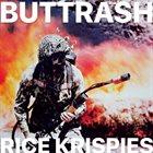 BUTTRASH Rice Krispies album cover