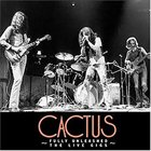 CACTUS Fully Unleashed: The Live Gigs album cover