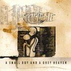 CALIBAN A Small Boy and a Grey Heaven album cover