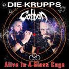 CALIBAN Alive In A Glass Cage album cover
