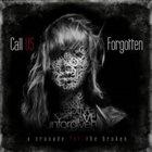 CALL US FORGOTTEN A Crusade For The Broken album cover