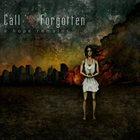 CALL US FORGOTTEN A Hope Remains album cover