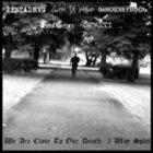 CAMAZOTZ We Are Close to Our Death album cover