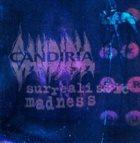 CANDIRIA Surrealistic Madness album cover