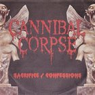CANNIBAL CORPSE Sacrifice / Confessions album cover