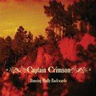 CAPTAIN CRIMSON Dancing Madly Backwards album cover