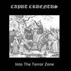 CAPUT CRUENTUS Into the Terror Zone album cover