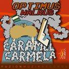 CARAMEL CARMELA Optimus Walrus album cover